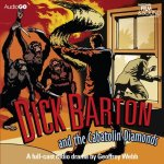 Dick Barton and the Cabatolin Diamonds AudioGo front cover