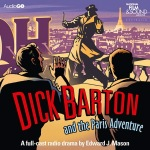 Dick Barton and the Paris Adventure AudioGo front cover